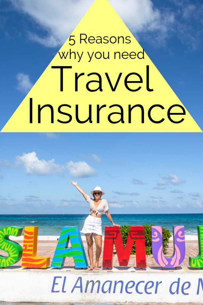 5 Reasons Why You Need Travel Insurance