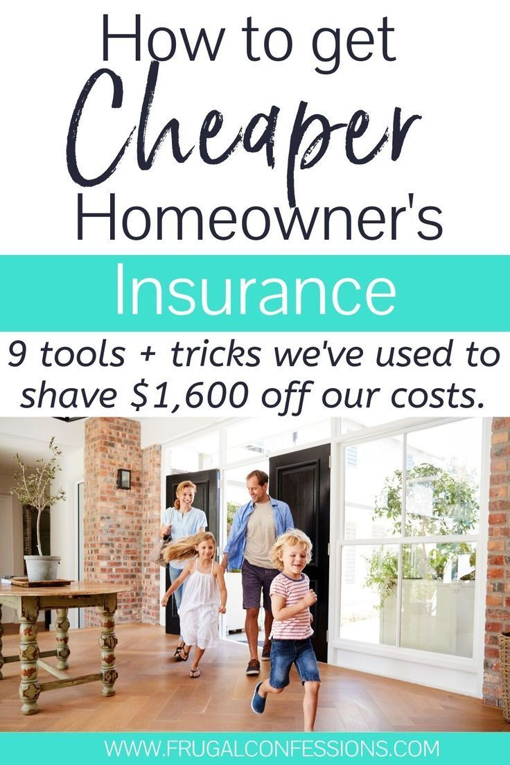 How to Get Cheaper Homeowners Insurance (9 Must